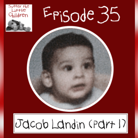 Jacob Landin on Suffer the Little Children Podcast & Blog