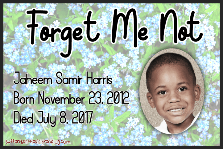 Forget Me Not: Jaheem Samir Harris on SufferTheLittleChildrenBlog.com