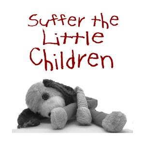 Suffer the Little Children Podcast