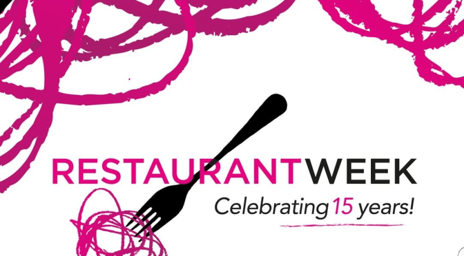Foodies, Restaurant Week will be back for its 15th Year! Save the Date!
