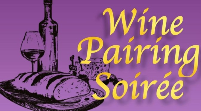 Do you have your Tickets for this Wine Pairing Soiree yet?!