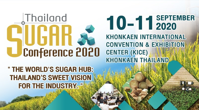 """""""Thailand Sugar Conference 2020"""" Registrations are open! Get Benefit from Early bird rates apply"""