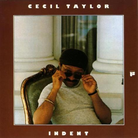 cecil taylor indent