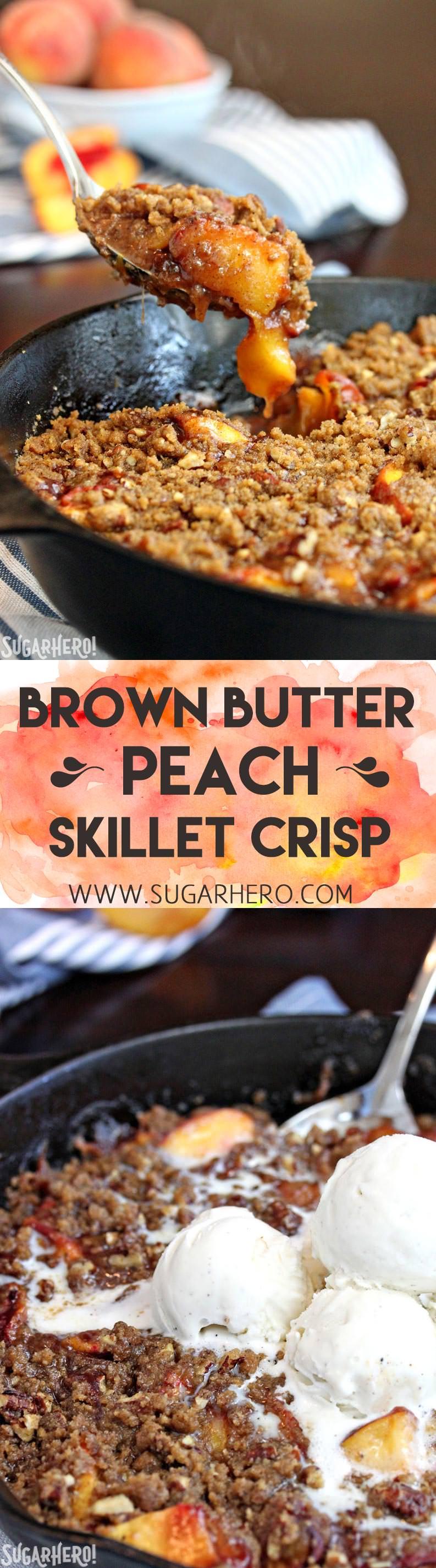 Brown Butter Skillet Peach Crisp | From SugarHero.com