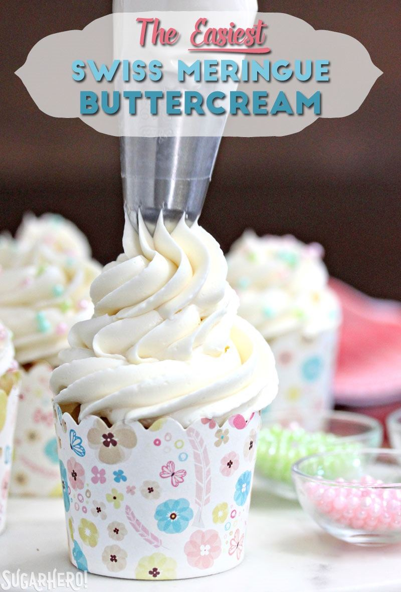 The EASIEST Swiss Meringue Buttercream! | From SugarHero.com