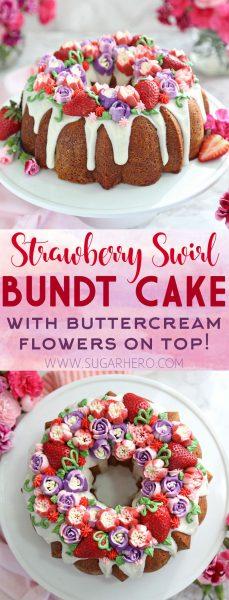 Strawberry Swirl Bundt Cake   From SugarHero.com
