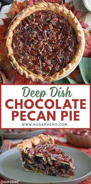 Deep Dish Chocolate Pecan Pie | From SugarHero.com