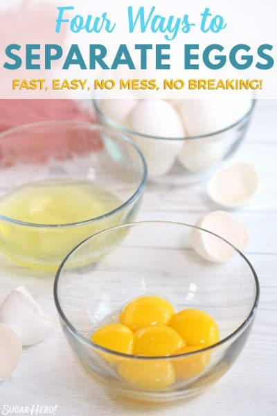 How to Separate Eggs | From SugarHero.com