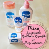 [Anzeige] Mixa - französische Apotheken Kosmetik zu Drogeriepreisen!
