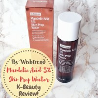 By Wishtrend Mandelic Acid 5% Skin Prep Water (ENGLISH Review)