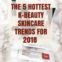 [ENG] The 5 Hottest K-Beauty Skincare Trends for 2018