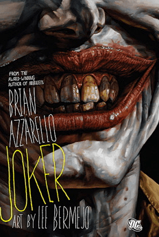Joker Hard Cover di Brian Azzarello e Lee Bermejo