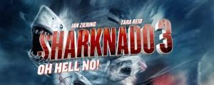 Sharknado 3 - Oh Hell no! la recensione