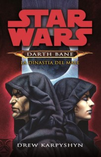 Star Wars: La Dinastia del Male – Darth Bane Vol.3