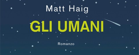 gli-umani-matt-haig-recensione-featured