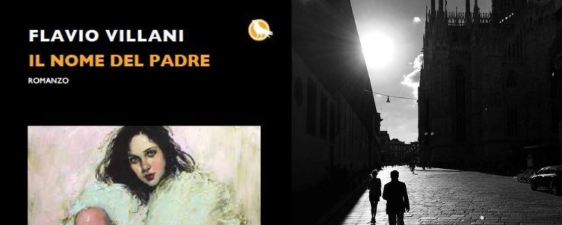 Il nome del padre, la recensione di Danilo Villani del primo romanzo poliziesco di Flavio Villani.