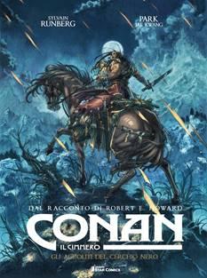 Conan il Cimmero - Gli accoliti del Cerchio Nero