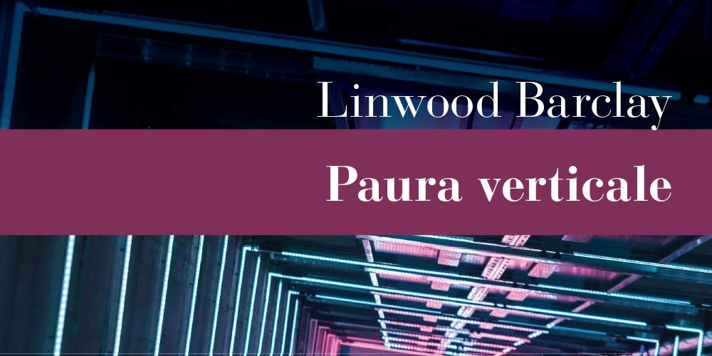 Paura verticale di Linwood Barclay