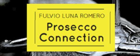 Prosecco connection, Fulvio Luna Romero