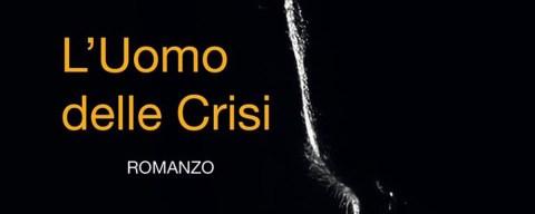 L'uomo della crisi, romanzo