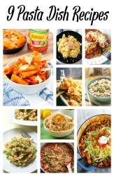9 Pasta Dish Recipes