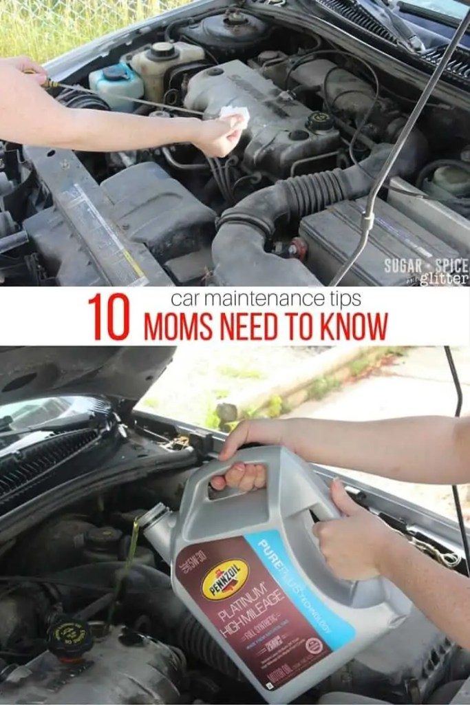 10 Car Maintenance Tips Skills All Moms Need To Know %e2%8b%86 Sugar Spice And Glitte