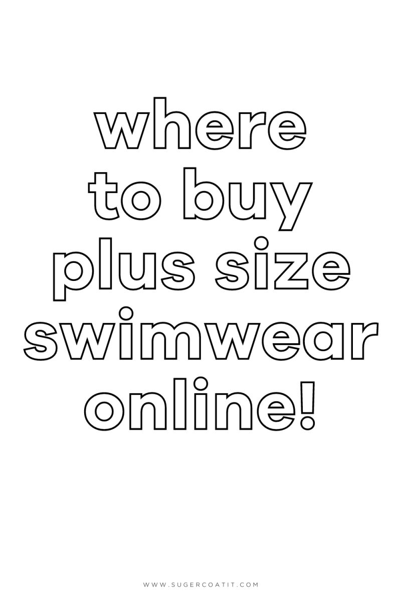 Where to Buy Plus Size Swimwear Online - Suger Coat It