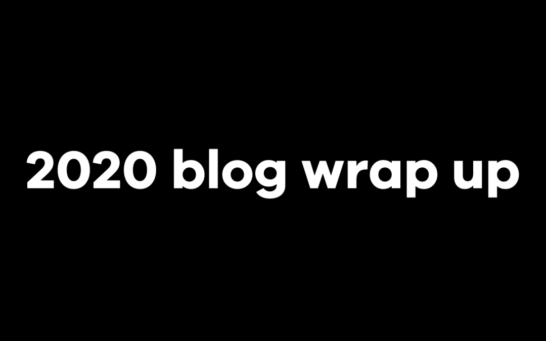 2020 blog wrap up - Suger Coat It