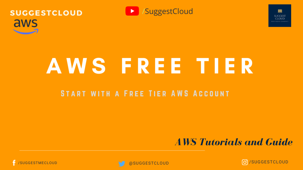 Start with a Free Tier AWS Account