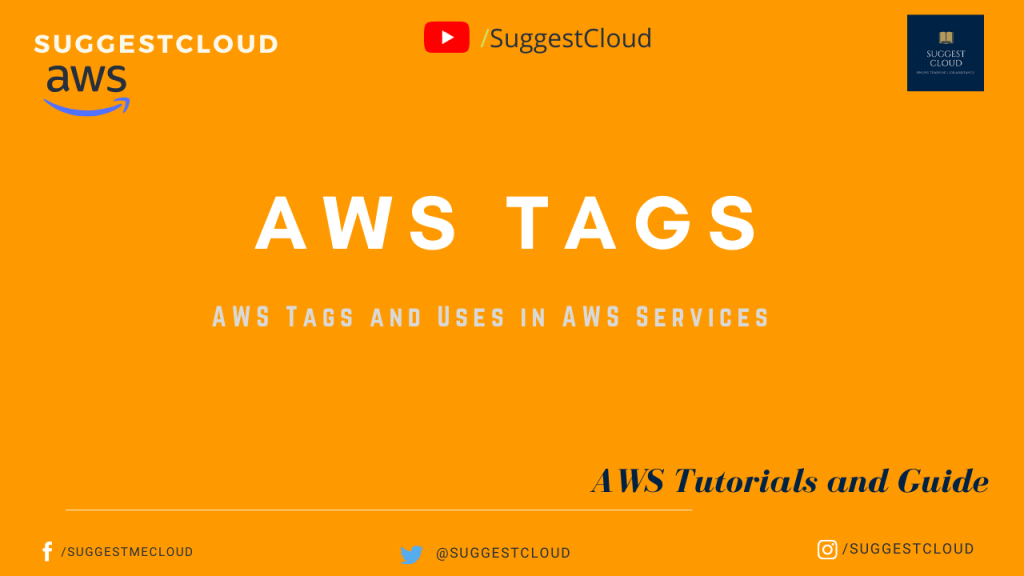 AWS Tags and Uses in AWS Services