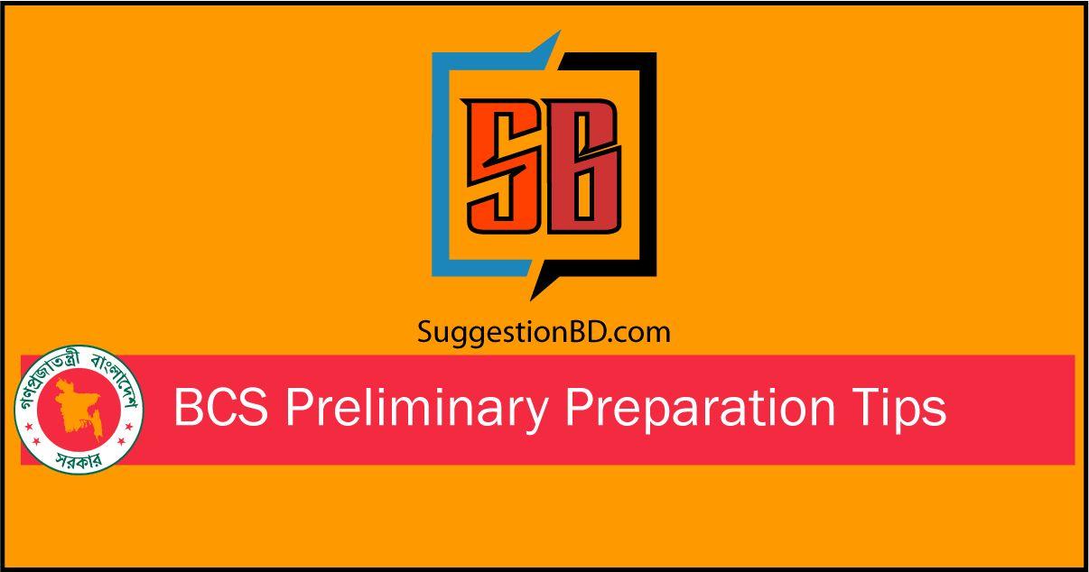 BCS Preliminary preparation