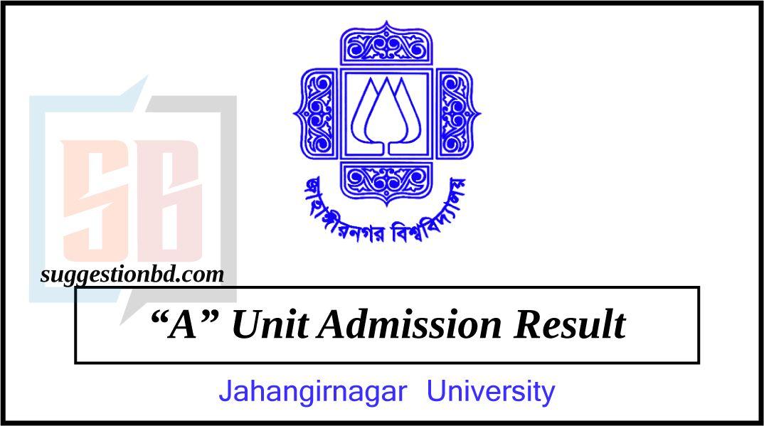 JU A Unit admission Result