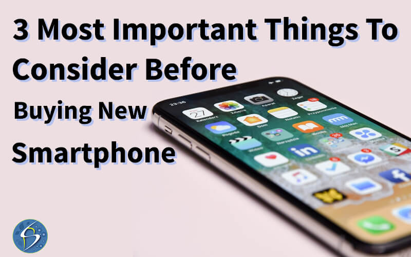 things-to-consider-before-buying-smartphone-1.jpg