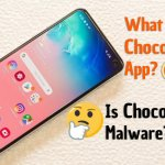 Chocoeukor: What is Chocoeukor App? Is it malware or something else?