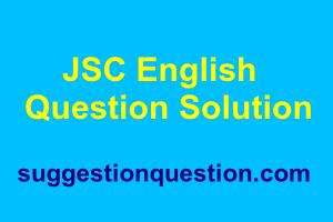 JSC English Question Solution