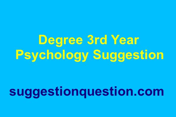 Degree 3rd Year Psychology Suggestion মনোবিজ্ঞান সাজেশন ২০১৮