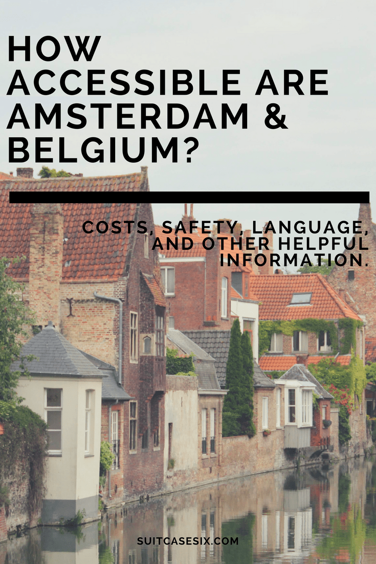 Suitcase Six ITINERARY-PINS How Accessible Are Netherlands and Belgium?
