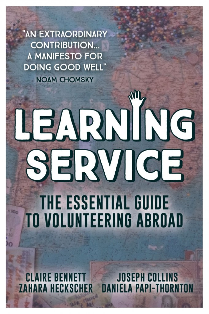 "Photo of the cover of the Learning Service book with a review from Noam Chomsky that reads ""An extraordinary contribution...a manifesto for doing good well""."