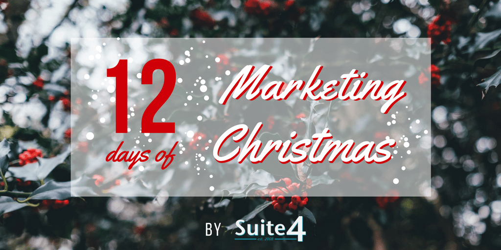 12 Days of Marketing Christmas - Marketing Tips