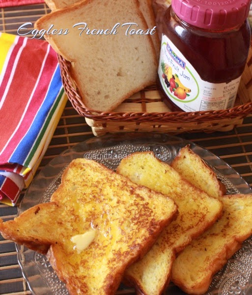 Eggless Sweet French Toast