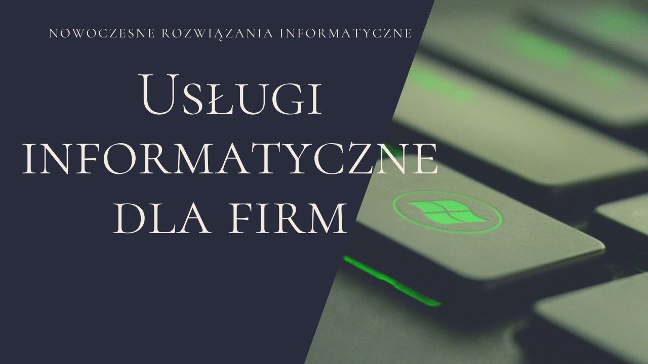 Usługi informatyczne dla firm