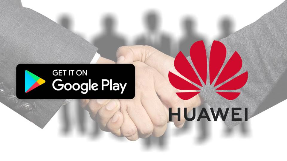 Google 與 HUAWEI 和解有望? 申請已提出!
