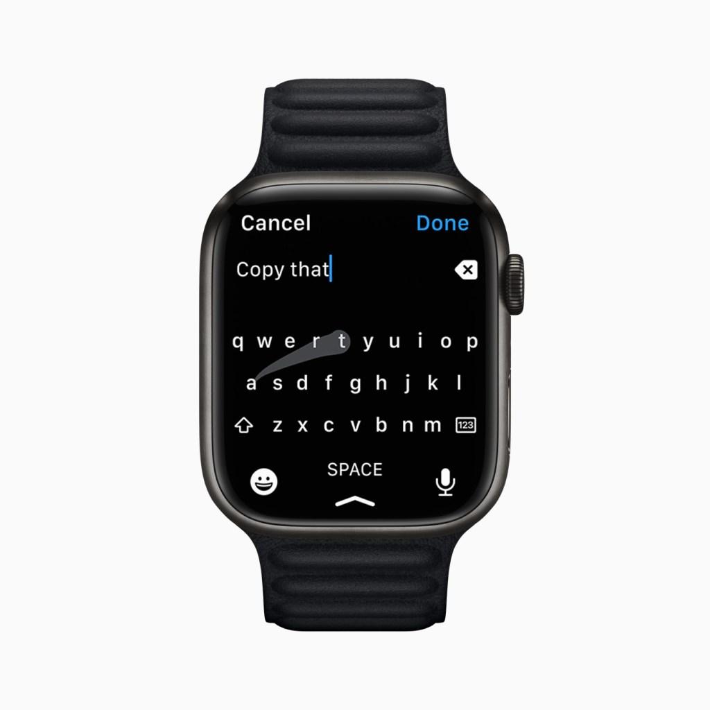 Apple Watch Series 7 提供全新 QWERTY 鍵盤,更方便使用者輸入。