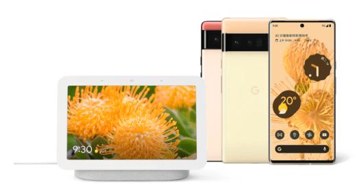 Google 今宣布推出 Pixel 6、Pixel 6 Pro 及 Nest Hub (第 2 代)