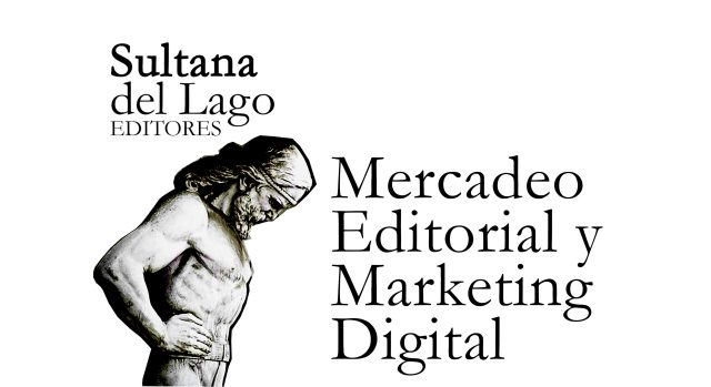 Mercadeo Editorial y Marketing Digital