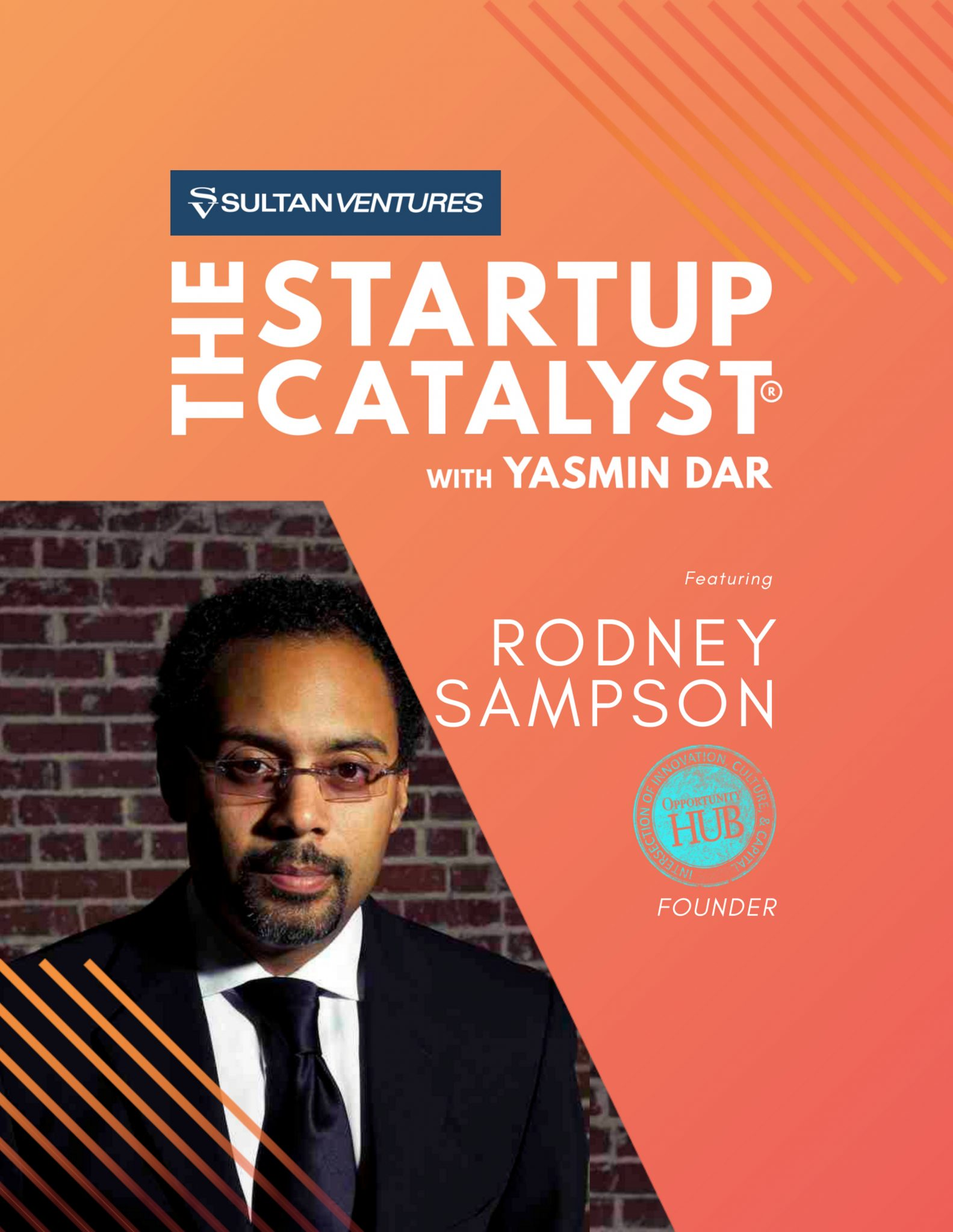 Photo of Rodney Sampson: Inclusivity Advocate, Investor, and Founder of Opportunity Hub.