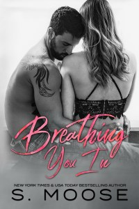 Review: Breathing You In by S. Moose