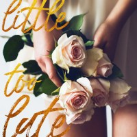 Review: A Little Too Late by Staci Hart