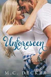 Review: Unforeseen by M.C. Decker