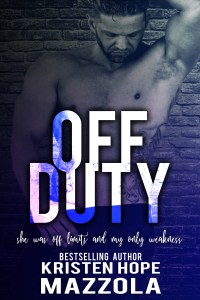 Release Blitz & Review: Off Duty by Kristen Hope Mazzola